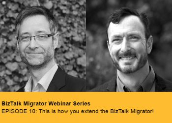 COMING SOON… EPISODE 10: This is how you extend the BizTalk Migrator!