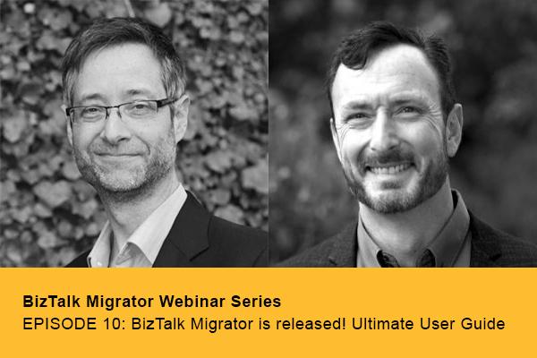 COMING SOON… EPISODE 10: BizTalk Migrator is released! Ultimate User Guide