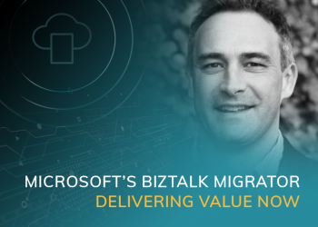 Microsofts Biztalk Migrator Delivery Value Now